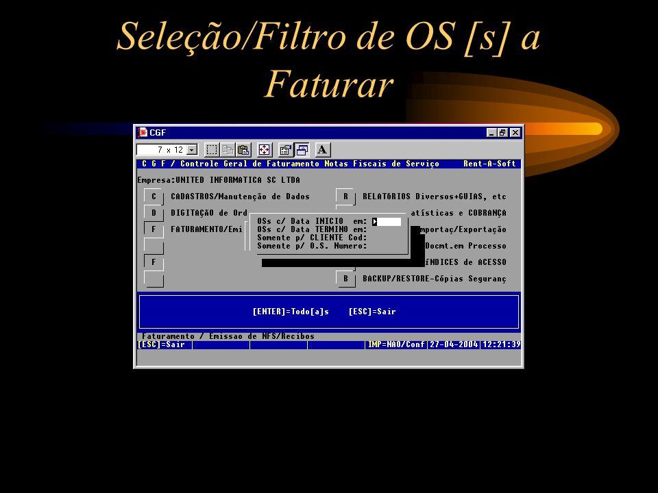 Seleção/Filtro de OS [s] a Faturar